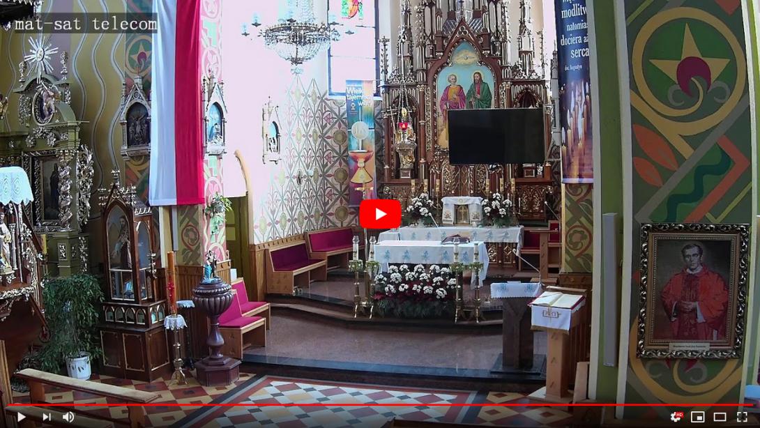 Transmisja Mszy św. z kościoła pw. św. Piotra i Pawła w Handzlówce
